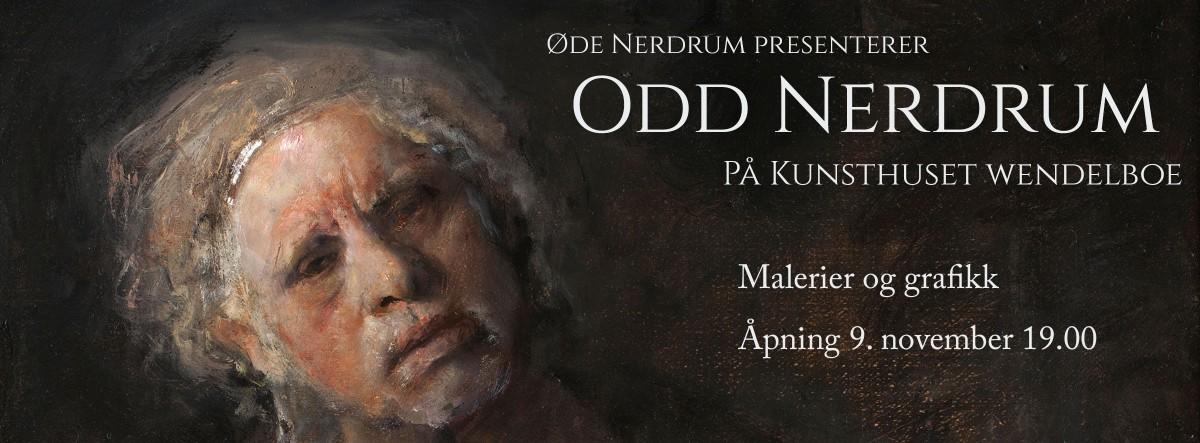 Odd Nerdrum presentert av Öde Nerdrum på KunsthusetWendelboe